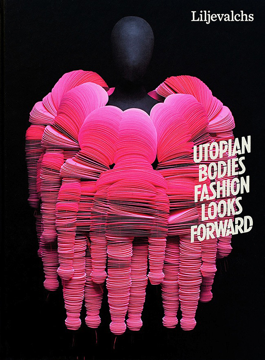 Utopian-Bodies-Fashion-Looks-Forward-Exhibition catalogue